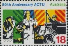 [The 50th Anniversary of the Australian Council of Trade Unions, type RK]