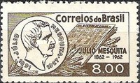 [The 100th Anniversary of the Birth of Julio Mesquita, Founder of the