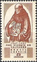 [The 400th Anniversary of the Birth of Brother Vicente do Salvador, Founder of Franciscan Brotherhood - Rio de Janeiro, 1564-1638, type APO]
