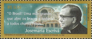 [The 100th Anniversary of the Birth of Josemaria Escriva de Balaguer, Founder of Opus Dei, Religious Organization, type DRZ]