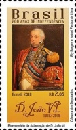 [The 200th Anniversary of Independence - King  João VI, 1767-1826, type FGX]