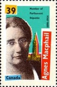 [The 100th Anniversary of the Birth of Agnes Macphail, First Woman elected to Parliament, type APU]