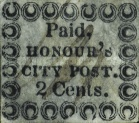 """[Inscription: """"Paid, HONOUR'S CITY POST."""" - Printed on Bluish Paper, Typ C]"""