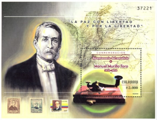 [The 100th Anniversary (2016) of the Birth of Manuel Murillo Toro, 1816-1880, Typ ]