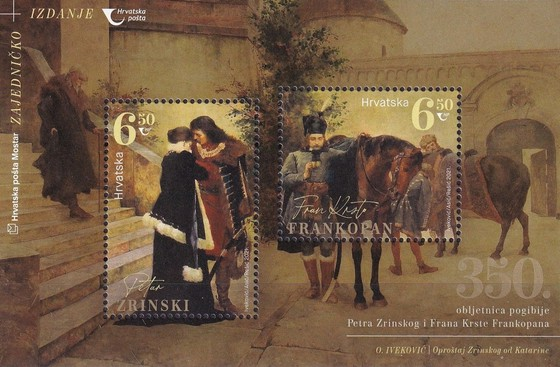 [The 350th Anniversary of the Death of Petar Zrinski, 1621-1671, and Fran Krsto Frankopan, 1643-1671, type ]