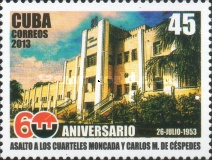 [The 60th Anniversary of the Attack at the Moncada and Carlos Manuel de Cespedes Garrisons, type ISM]