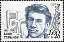 [The 100th Anniversary of the Birth of Louis Pergaud, type BOF]