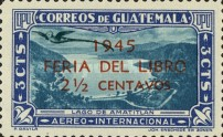 """[Airmail - Book Fair - Issue of 1939 Overprinted """"1945 FERIA DEL LIBRO 2½ CENTAVOS"""" and Surcharged, type ML]"""