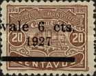 "[Previous Issues Overprinted ""Vale 6 Cts 1927"" and Surcharged, type R9]"