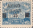 "[Airmail - Ulua Bridge & Bonilla National Theatre - Stamps of 1915 Overprinted & Surcharged ""AERO CORREO 25"", type S7]"