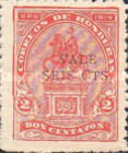 """[Francisco Morazan Monument - Stamp of 1919 Surcharged """"VALE SEIS CTS"""", type U10]"""