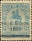 "[Previous Issues Overprinted ""Vale 6 Cts 1927"" and Surcharged, type U18]"