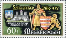 [The 1000th Anniversary of Szekesfehervar - The 750th Anniversary of the Golden Bull Granting Rights to lesser Nobility, type CWE]