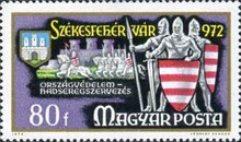[The 1000th Anniversary of Szekesfehervar - The 750th Anniversary of the Golden Bull Granting Rights to lesser Nobility, type CWF]