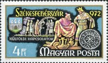 [The 1000th Anniversary of Szekesfehervar - The 750th Anniversary of the Golden Bull Granting Rights to lesser Nobility, type CWI]
