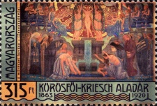 [Famous Hungarians - The 150th Anniversary of the Birth of Aladár Körösfői-Kriesch, 1863-1920, Typ HCW]