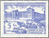 [Airmail - The 100th Anniversary of Metropolitan Seminary, Asuncion, type CIA]