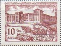[Airmail - The 100th Anniversary of Metropolitan Seminary, Asuncion, type CIB]