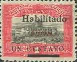 """[Official Stamps Overprinted """"Habilitado 1908"""" & Surcharged """"UN CENTAVO"""", type XCO]"""
