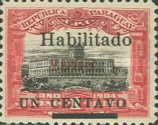 """[Official Stamps Overprinted """"Habilitado 1908"""" & Surcharged """"UN CENTAVO"""", type XCO1]"""