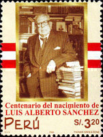 [The 100th Anniversary of the Birth of Luis Alberto Sanchez, Writer, 1900-1994, type AVA]