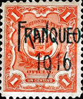 """[Official Stamps of 1909 Overprinted """"FRANQUEO 1916"""" or Surcharged """"VALE 2 Cts"""" Also, type DJ]"""