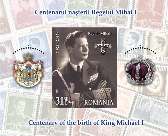 [The 100th Anniversary of the Birth of King Michael I, 1921-2017, type ]